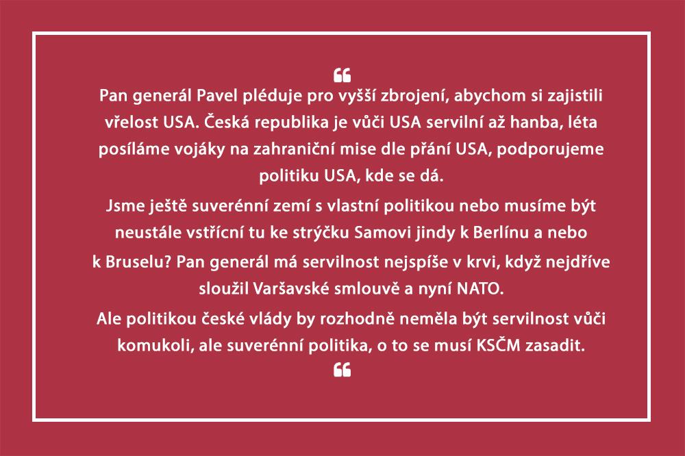 Nebudeme-li plnit závazky, nelze počítat s vřelostí USA, varoval generál Pavel